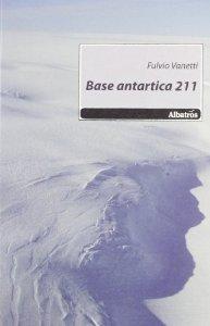 Base 211 di Fulvio Vannetti - Recensione